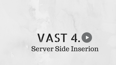 VAST 4.0 -Video Ad Serving Template