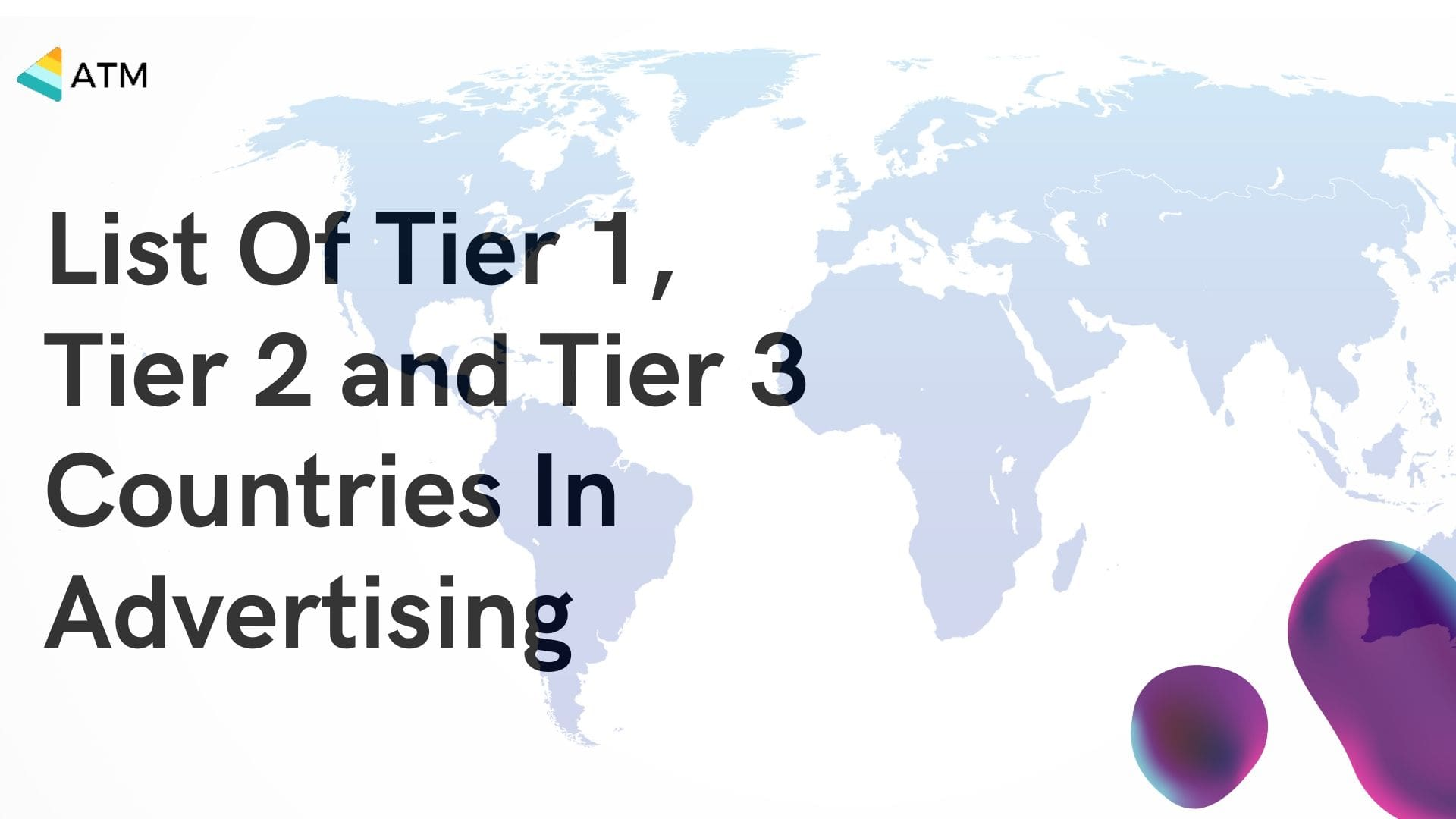 List_Of_Tier1_Tier2-3_Countries_in_Advertising-min
